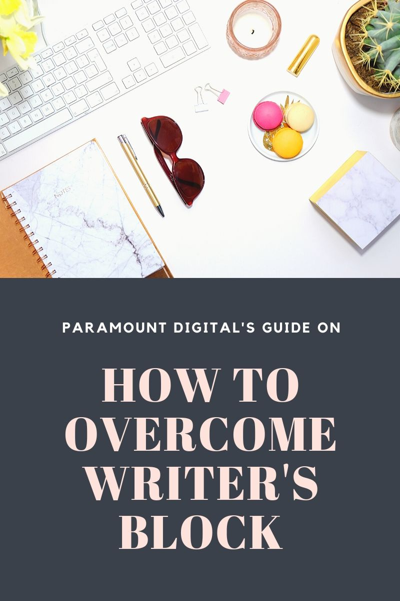 How to overcome writers block