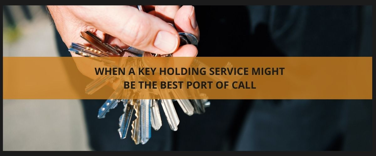 When a key holding service might be the best port of call